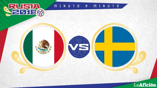México vs Suecia en vivo y Minuto a Minuto: Mundial 2018