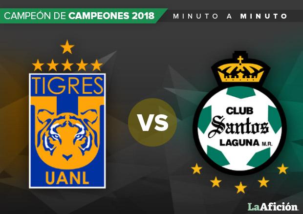 Tigres 4-0 Santos, Campeón de Campeones, Liga MX: GOLES