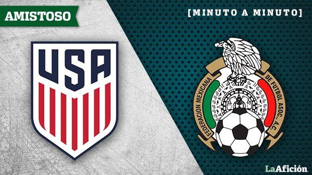 Estados Unidos vs. México, en vivo y online: Minuto a minuto