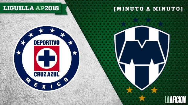 Cruz Azul vs Monterrey en vivo, Semifinal: minuto a minuto