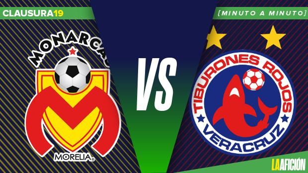 Morelia vs Veracruz: Minuto a minuto