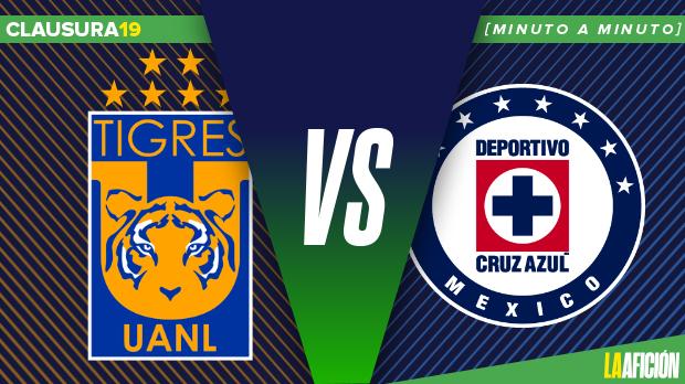 Tigres vs Cruz Azul: Minuto a minuto