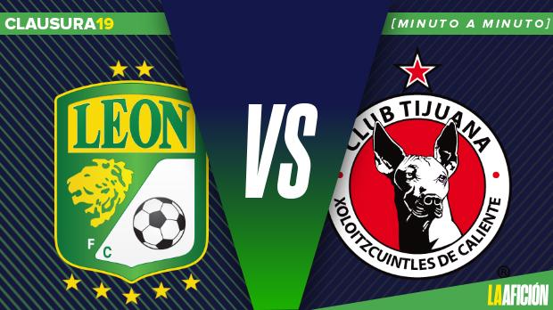 León vs Xolos, Liga MX: GOL Y RESULTADO