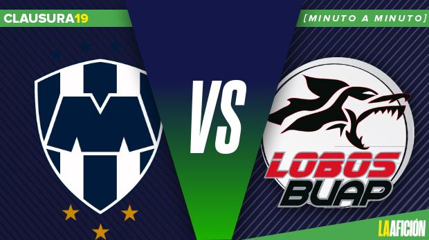 Monterrey vs Lobos BUAP: Minuto a minuto