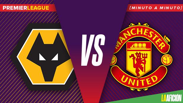 Wolverhampton vs Manchester United, Premier League: GOLES