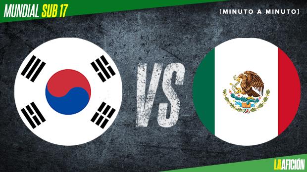 México vs Corea del Sur Sub 17, en vivo y online: Mundial
