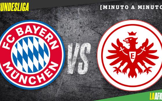 Bundesliga EN VIVO ▶ Bayern Múnich vs Eintracht Frankfurt
