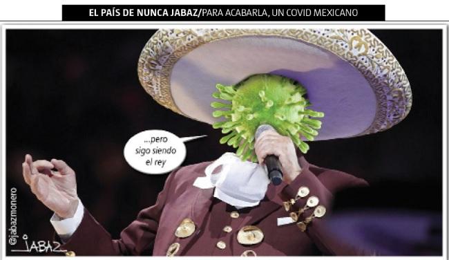 Para acabarla, un COVID mexicano - Jabaz