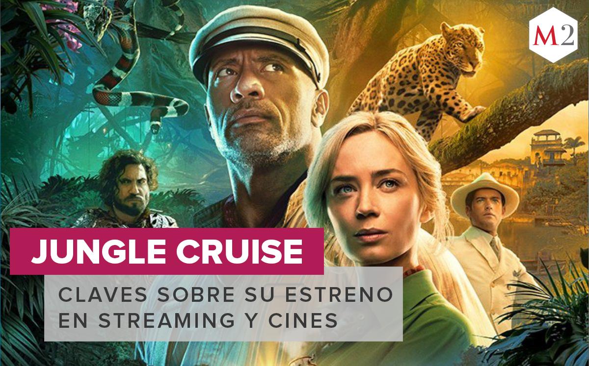 Jungle Cruise. Dónde ver y cuándo se estrena la película de Disney